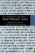 The Cambridge history of Southeast Asia