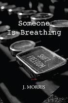 Someone is breathing : poems