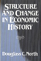 Structure and change in economic history
