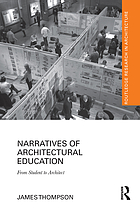 Narratives of architectural education : from student to architect