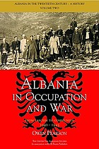 Albania in Occupation and War From Fascism To Communism 1940-1945.