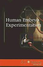 Human embryo experimentation