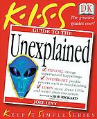K.I.S.S. guide to the unexplained