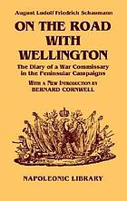 On the road with Wellington : the diary of a war commissary