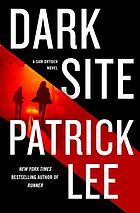 Dark Site : a Sam Dryden Novel.