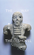 The way of the shovel : on the archaeological imaginary in art