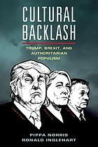 Cultural backlash : Trump, Brexit, and the rise of authoritarian populism