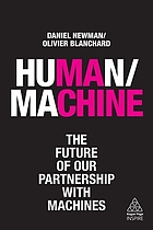 Human/machine : the future of our partnership with machines