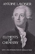 Elements of chemistry, in a new systematic order, containing all the modern discoveries.