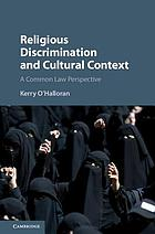 RELIGIOUS DISCRIMINATION AND CULTURAL CONTEXT : a common law perspective.