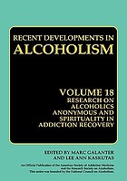 Research on Alcoholics Anonymous and spirituality in addiction : the twelve-step program model, spiritually oriented recovery, twelve-step membership, effectiveness and outcome research