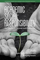 Academic social responsibility : sine qua non for corporate social performance