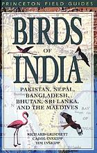 Birds of India, Pakistan, Nepal, Bangladesh, Bhutan, Sri Lanka, and the Maldives