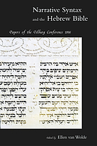 Narrative syntax and the Hebrew Bible : papers of the Tilburg conference 1996