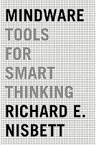 Mindware : tools for smart thinking