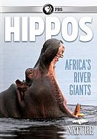 Cover Art for Hippos Africa's River Giants