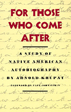 For those who come after : a study of native American autobiography