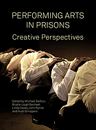 Performing arts in prisons : creative perspectives