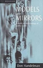 Models and mirrors : towards an anthropology of public events