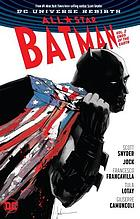 All-star Batman. Vol. 2, Ends of the earth