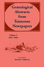 Genealogical abstracts from Tennessee newspapers, 1821-1828