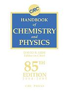 CRC handbook of chemistry and physics : a ready-reference book of chemical and physical data: 2004-2005
