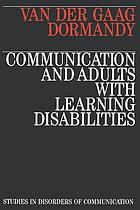 Communication and adults with learning disabilities : new map of an old country