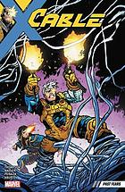 Cable. Vol. 3, Past fears