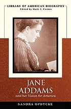 Jane Addams and her vision for America