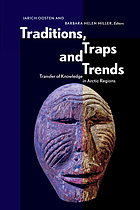 Traditions, traps and trends : transfer of knowledge in Arctic regions