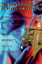 The commodification of academic research : science and the modern university