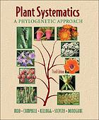 Plant systematics : a phylogenetic approach