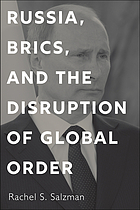 Russia, BRICS, and the disruption of global order