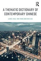 A thematic dictionary of contemporary Chinese