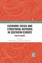 Economic crisis and structural reforms in Southern Europe : policy lessons