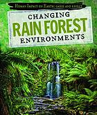 Changing rain forest environments