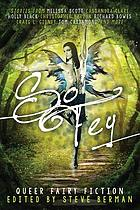 So fey : queer fairy fiction