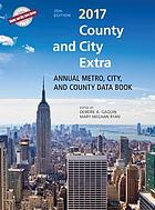 County and city extra 2017 : annual metro, city, and county data book
