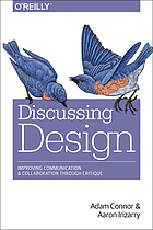 Discussing design : improving communication and collaboration through critique