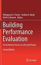 Building performance evaluation : from delivery process to life cycle phases