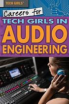 Careers for tech girls in audio engineering