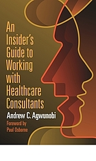 An insider's guide to working with healthcare consultants