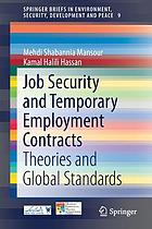 Job security and temporary employment contracts : theories and global standards