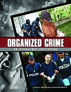 Organized crime : from trafficking to terrorism