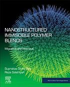 Nanostructured Immiscible Polymer Blends : Migration and Interface.