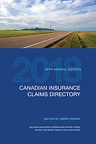 Canadian Insurance Claims Directory 2018 : 86th edition.