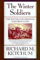 The winter soldiers : the battles for Trenton and Princeton