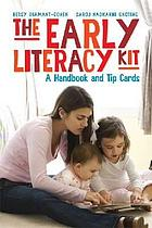 The early literacy kit : a handbook and tip cards