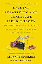 Special relativity and classical field theory : the theoretical minimum