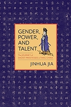 Gender, Power, and Talent : the Journey of Daoist Priestesses in Tang China.